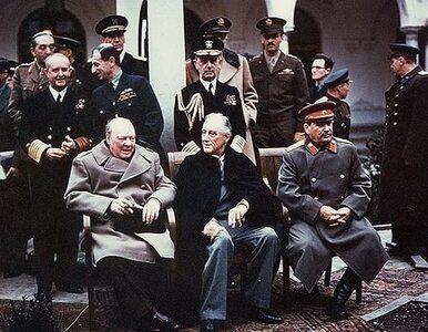 """70 lat od Jałty. """"To była kapitulacja USA i Wlk. Brytanii"""""""