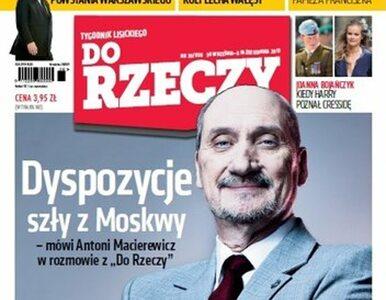 Do Rzeczy: Antoni Macierewicz o katastrofie smoleńskiej, Jarosław...