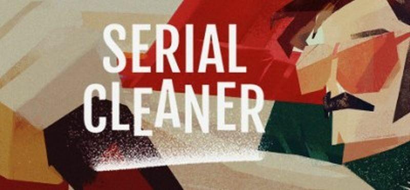 Grafika promująca grę Serial Cleaner