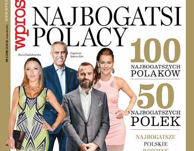"""""""Najbogatsi Polacy"""". Specjalne wydanie """"Wprost"""" w sprzedaży"""