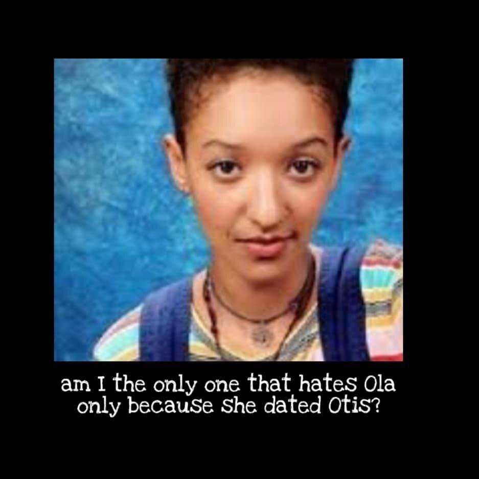 Czy jestem jedyną osobą, która nienawidzi Oli tylko dlatego, że chodziła z Otisem?